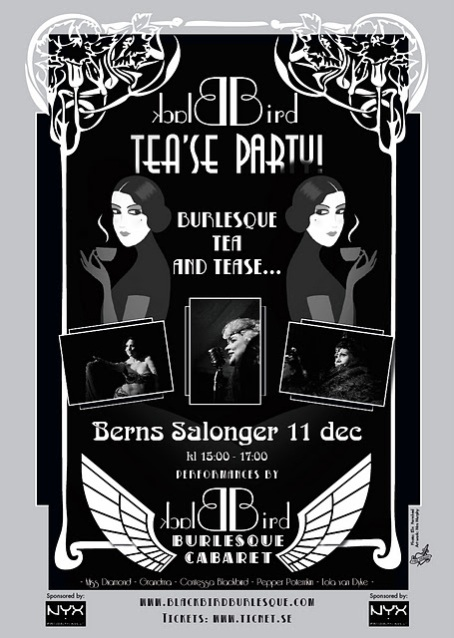 Burlseque, tea'se party, berns, blackbird, stockholm